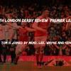 North London Derby Review   Premier League 2016 17
