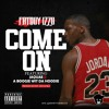 FatBoy Izzo Ft. Jaquae, & A Boogie Wit Da Hoodie - Come On