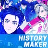 History Maker (TV Size Cover) Yuri!!! On Ice OP