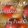 An Heavy Metal Christmas PREVIEW