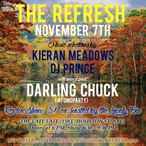 The REFRESH Radio Show # 81 (+ special guest DJ set from Darling Chuck)