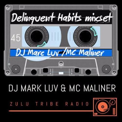 DJ Mark Luv Delinquent Habits Mix
