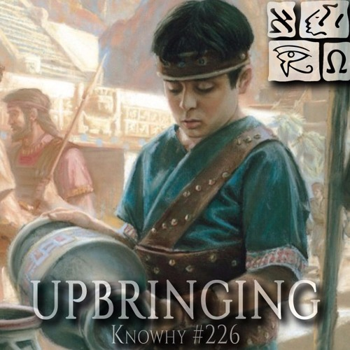 What Do We Know About Mormon's Upbringing? #226