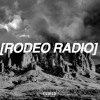 RODEO RADIO - TRAVIS SCOTT