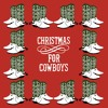 Flying Shoes - Christmas For Cowboys