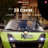 Jatt 24 Carat Da Harjit Harman