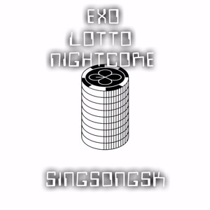 EXO - Lotto [Nightcore]