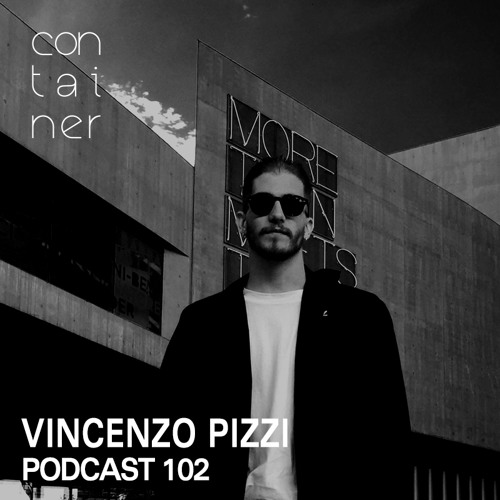 Container Podcast [102] Vincenzo Pizzi (Live PA)