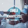 CANELA VS ROMANTIC STYLE MIX | DJ FARREX