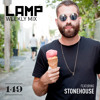 LAMP Weekly Mix #149 feat. Stonehouse