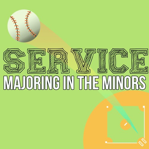 Service - Majoring in the Minors