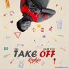 Cykic - Take Off ft. STO