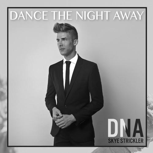 Dance The Night Away - Released 4/16/16