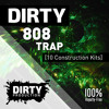 Dirty 808 Trap [10 Construction Kits, MIDI, Presets] | Royalty Free Beats