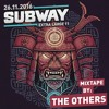 Subway XL11 Mixtape by The Others