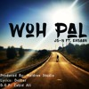 Woh Pal - JS-N Ft. Ehsaan