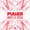 PULLER - Shades Of Voices (Original Mix) *SUPPORTED BY YVES V*