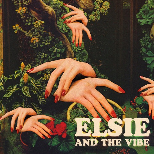Elsie and The Vibe - EP