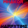 MHAKOR-HAPPY TIME