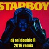 Star Boy Remix (dj rei double R)