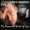 Owen Paul - My Favourite Waste Of Time (Serbsican Remix) *PREVIEW*
