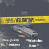 dee glizzy ft. montana what you know