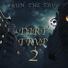DIRT TRVP 2