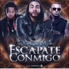 Don Omar Ft. Ozuna Y Wisin - Escapate Conmigo Portada del disco