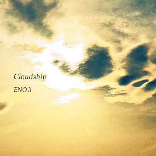 ENOⅡ / Cloudship