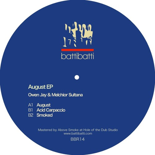 BBR 14 - Owen Jay & Melchior Sultana - August EP (Preview)