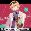 【LOL】Throw Parody Cover By JhinZ