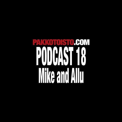 Pakkotoisto Podcast 18