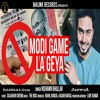 Modi Game La Geya Nishawn Bhullar