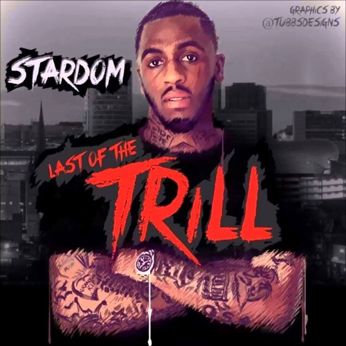 Descargar 05 Used To Be My Darg - Stardom (last Of The Trill) Ft Aystar