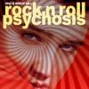Souvenir of Rock n Roll Psychosis