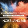 Alan Walker vs Coldplay - Hymn For The Weekend [Remix] - (NOIS3LAND Edit)