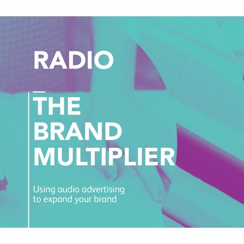 Clare Bowen speak to Les Binet about 'Radio: the Brand Multiplier'