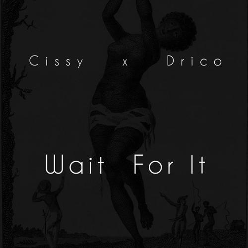 Wait For It (prod. by Drico)