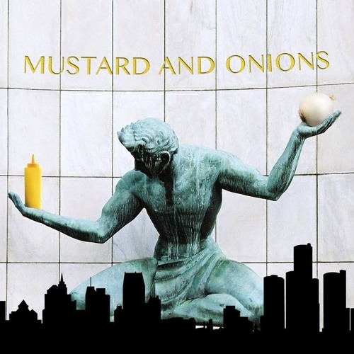 Mustard and Onions