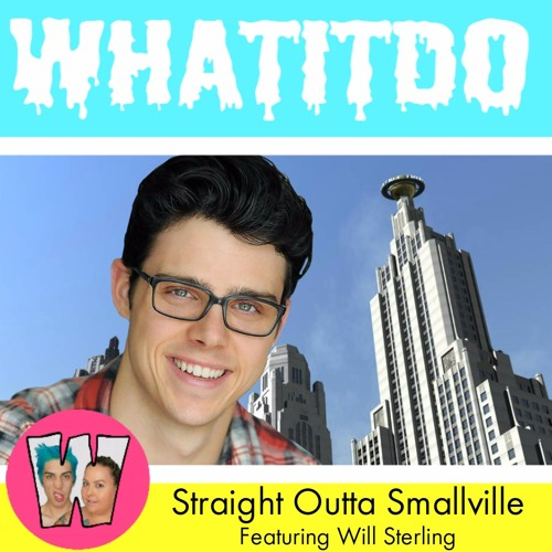 Sraight Outta Smallville Feat. Will Sterling