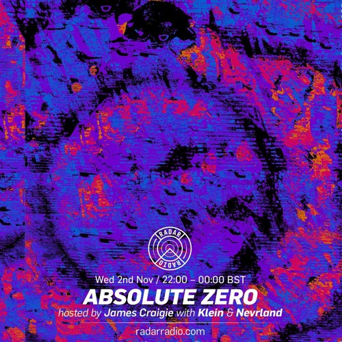 Guestmix for Absolute Zero on Radar Radio