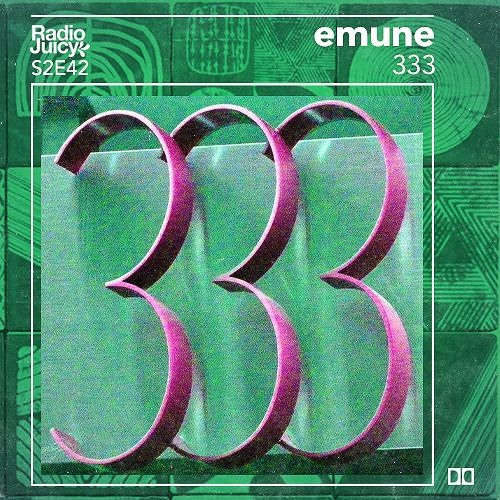 Radio Juicy S02E42 (333 by emune)