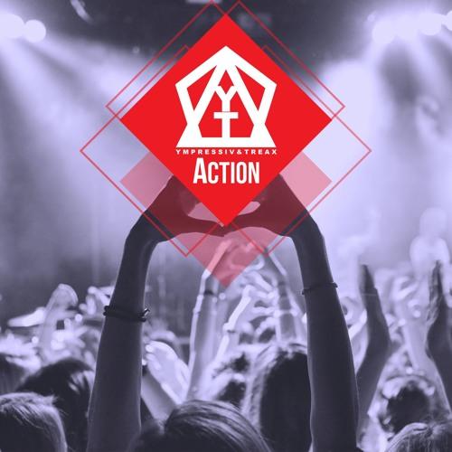 Ympressiv & TREAX - Action (Original Mix)