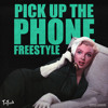 Pick Up The Phone Freestyle