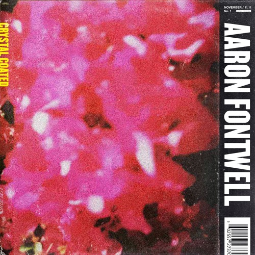 Aaron Fontwell - Crystal Coated