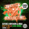 Outforce & Hartshorn Feat MC Riddle - Keep It Mello (S3RL Remix) F/C Justice Hardcore