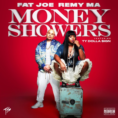 Fat Joe & Remy Ma - Money Showers (feat. Ty Dolla $ign)