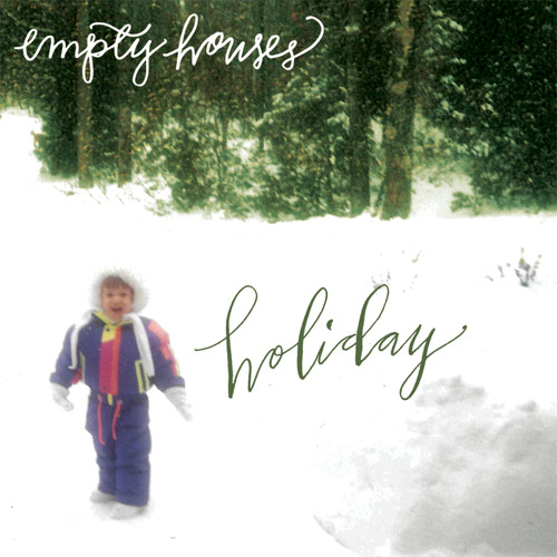 Empty Houses - Sleigh Ride