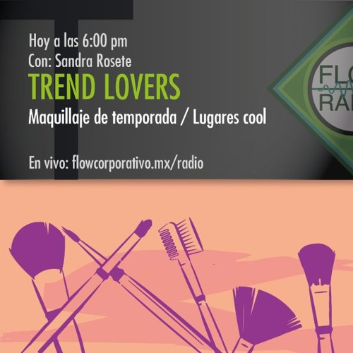 Trend Lovers 055 - Maquillaje de temporada / Lugares cool