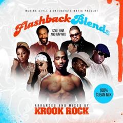 Flashback Blends (Soul, R&B and Rap Blends)